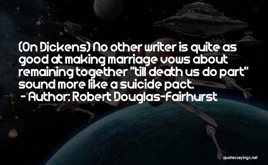 Robert Douglas-Fairhurst Quotes 1540962