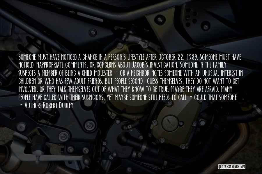 Robert Dudley Quotes 1352035