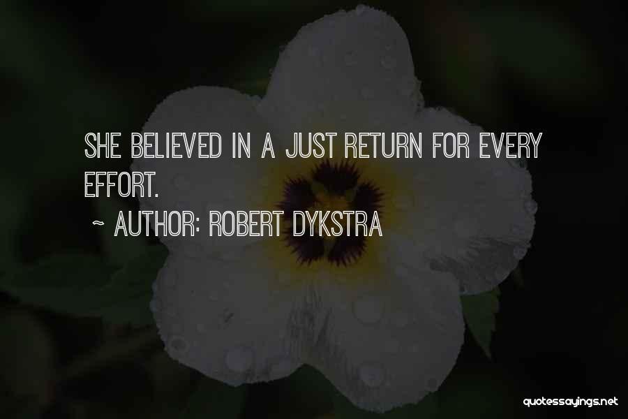 Robert Dykstra Quotes 1547369