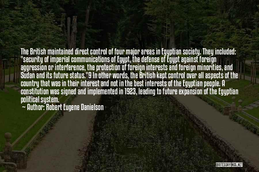 Robert Eugene Danielson Quotes 354330