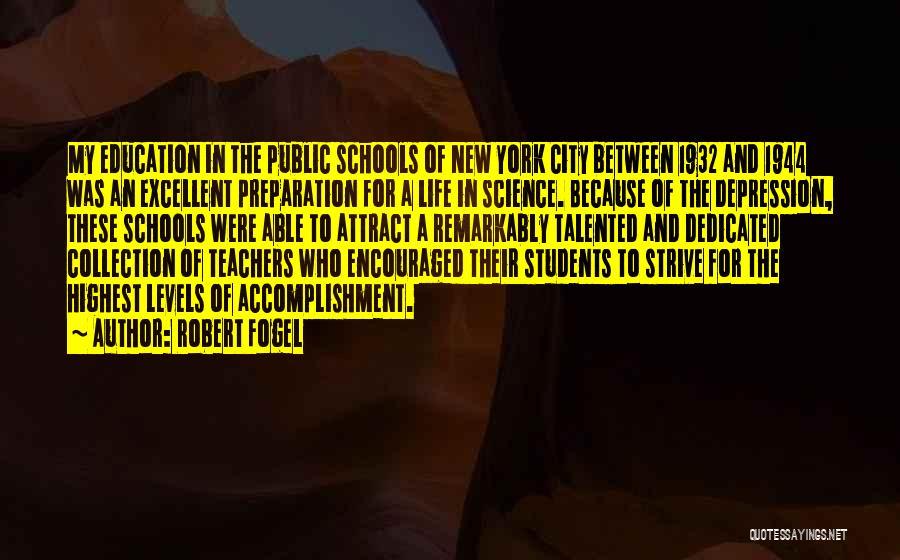 Robert Fogel Quotes 1897865