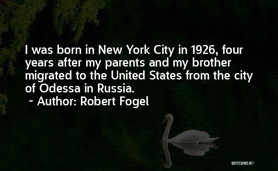 Robert Fogel Quotes 1943068