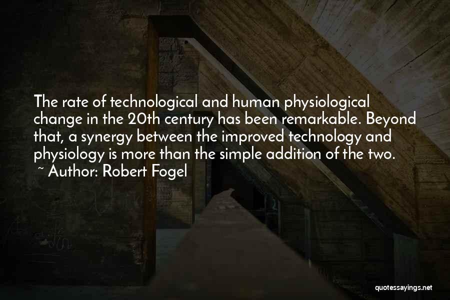 Robert Fogel Quotes 253480