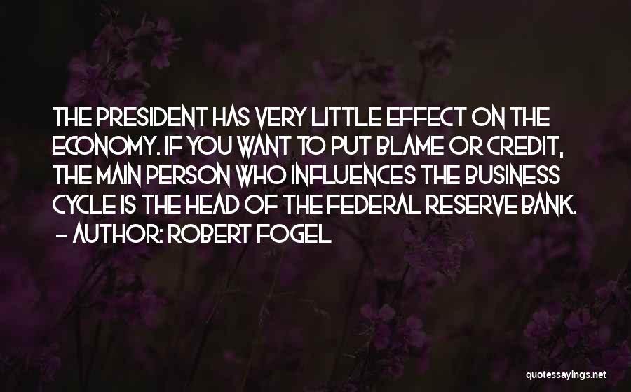 Robert Fogel Quotes 806936