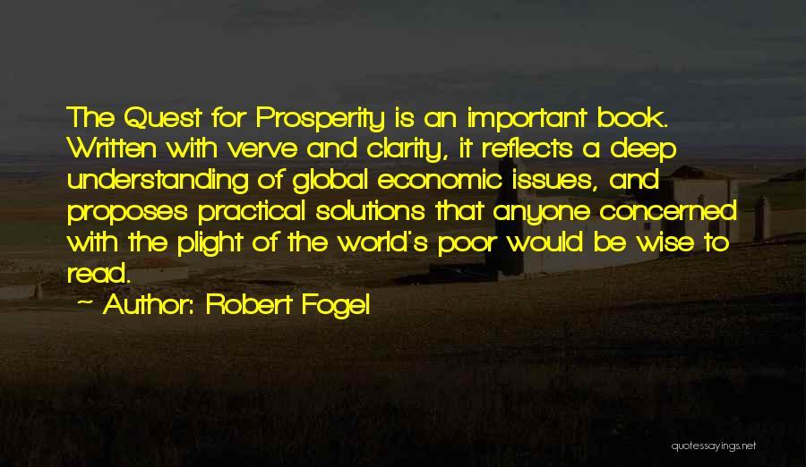 Robert Fogel Quotes 892739