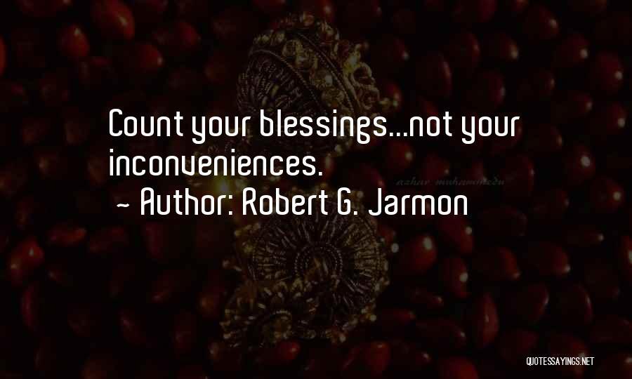Robert G. Jarmon Quotes 1171427