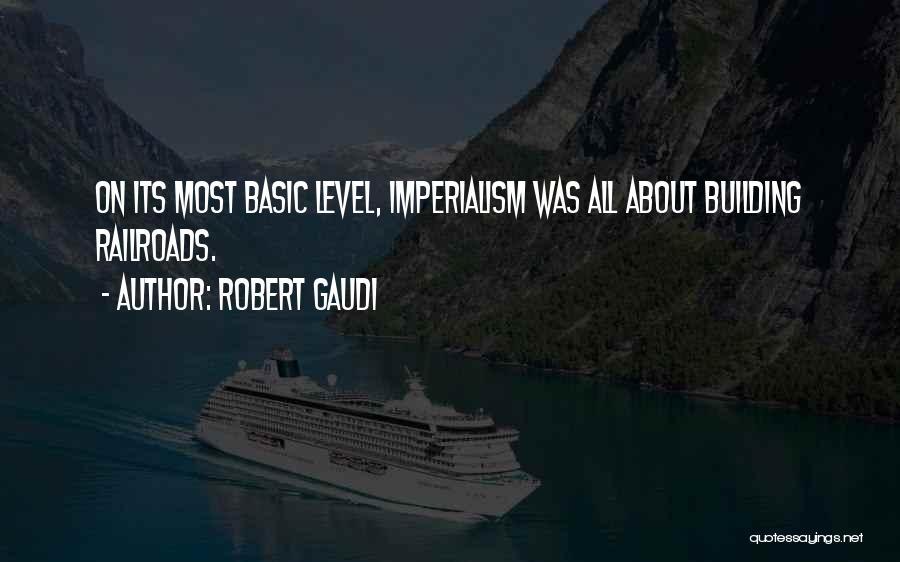 Robert Gaudi Quotes 869445