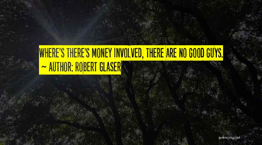 Robert Glaser Quotes 947951