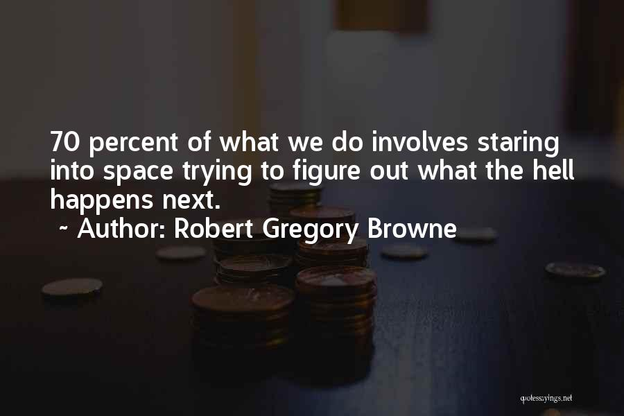 Robert Gregory Browne Quotes 1487774