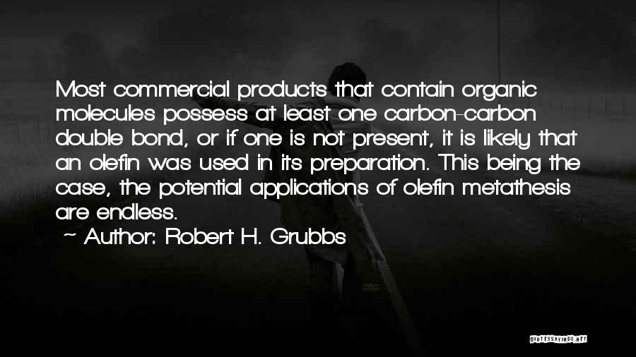 Robert H. Grubbs Quotes 1081569