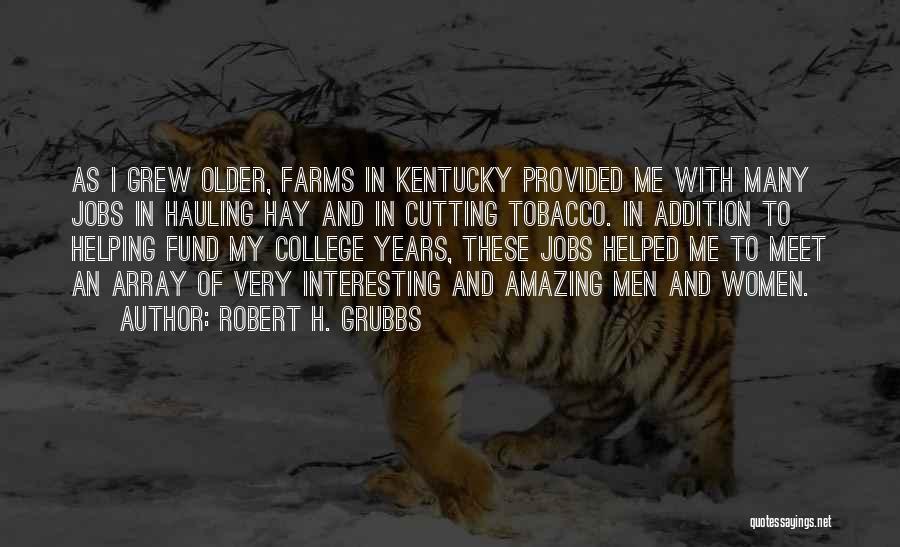 Robert H. Grubbs Quotes 1505307