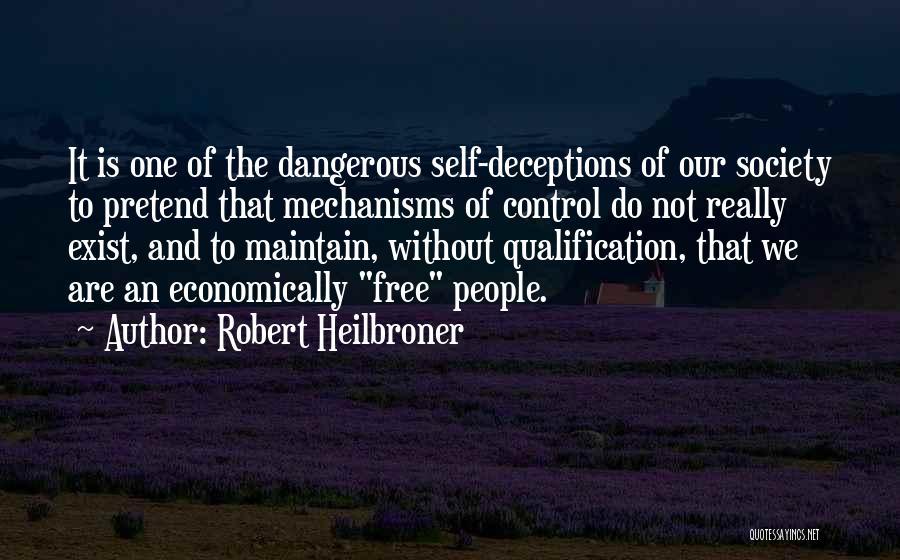 Robert Heilbroner Quotes 133982