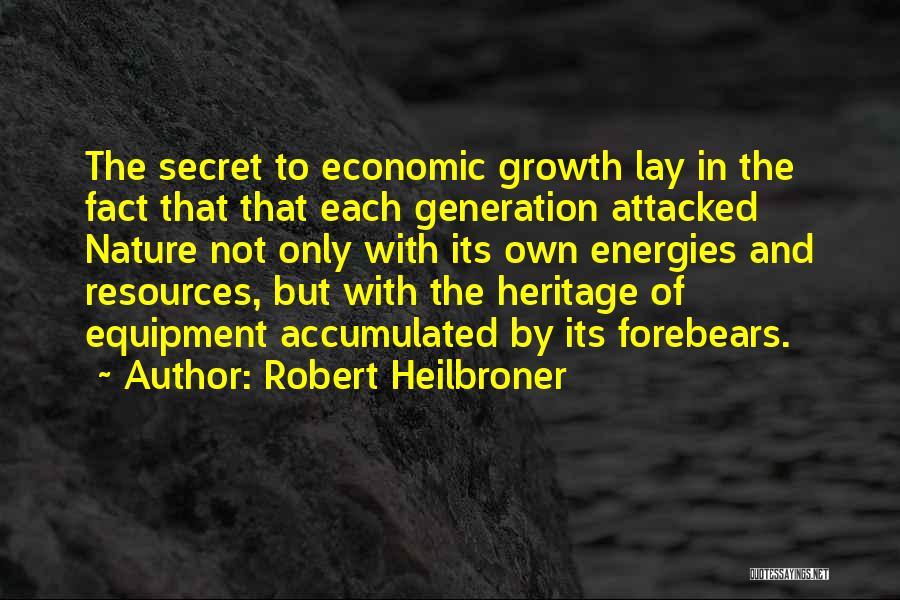 Robert Heilbroner Quotes 1412351