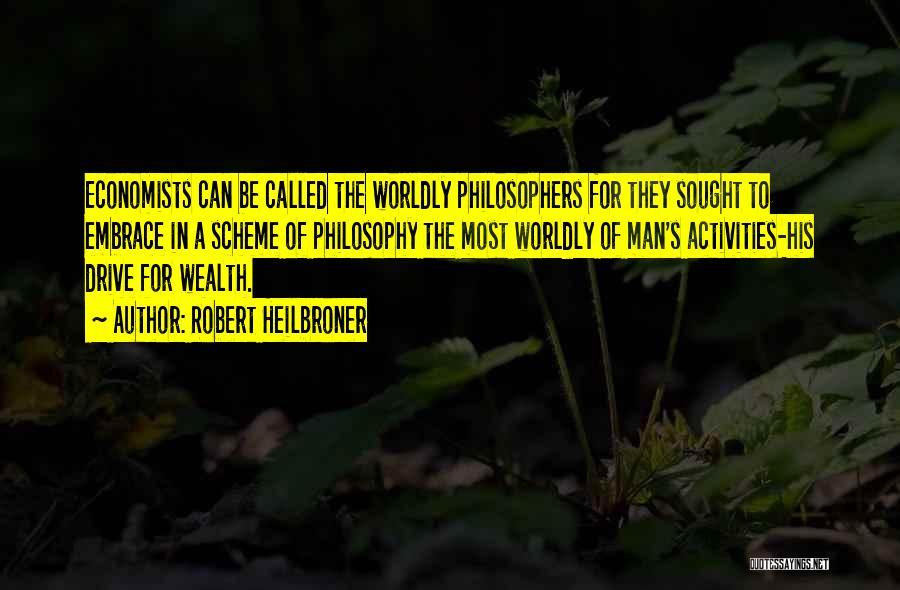 Robert Heilbroner Quotes 1680681