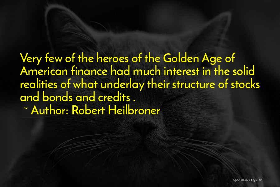 Robert Heilbroner Quotes 1826849