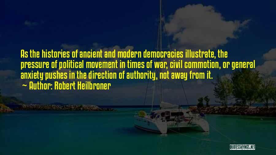Robert Heilbroner Quotes 1833197