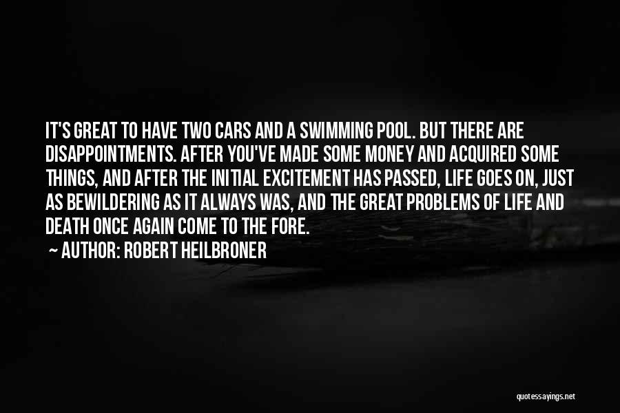 Robert Heilbroner Quotes 991742
