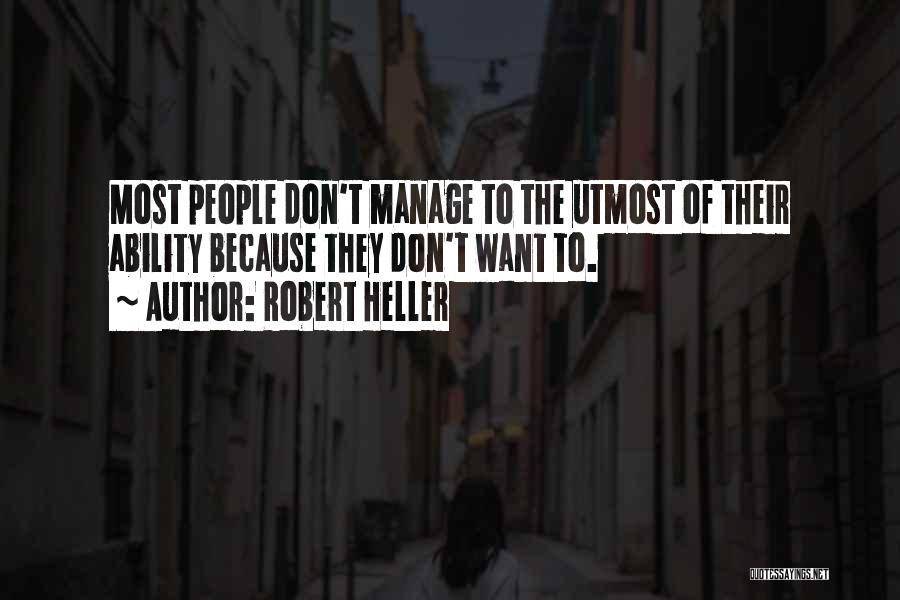Robert Heller Quotes 1026779