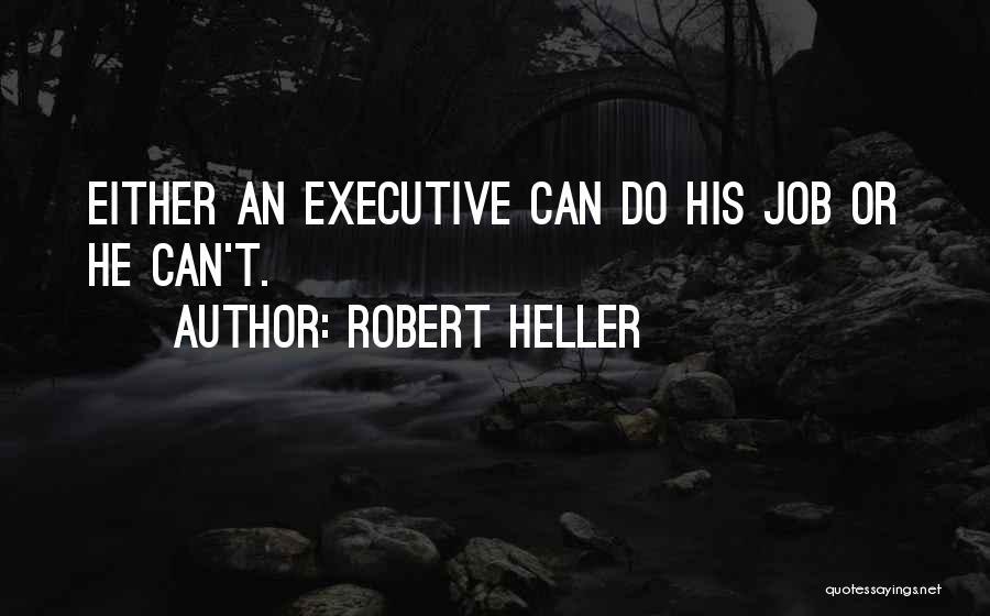 Robert Heller Quotes 1060005