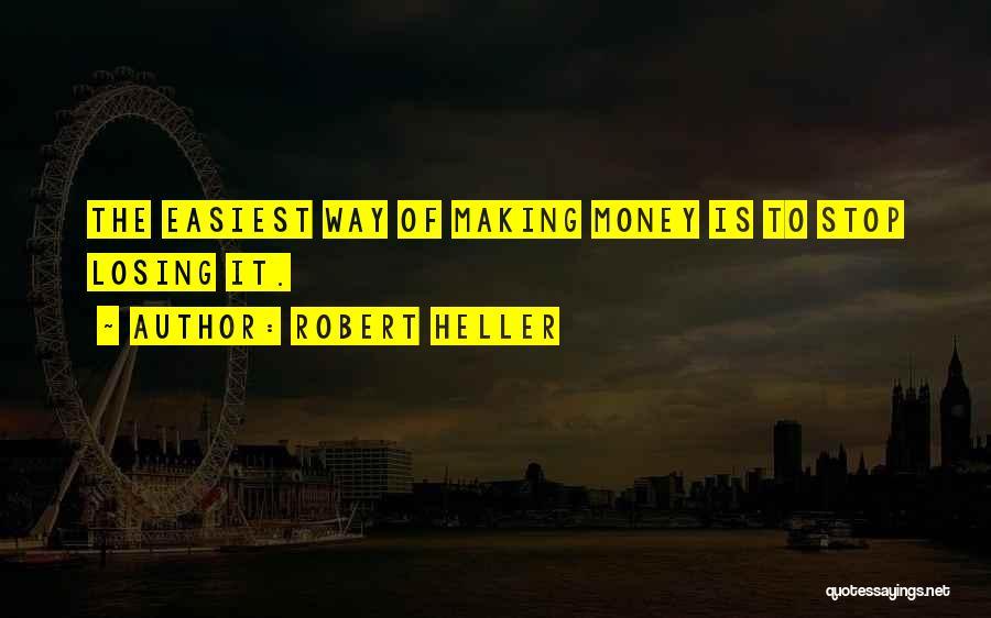 Robert Heller Quotes 1389366