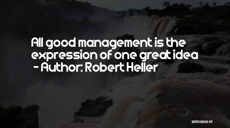 Robert Heller Quotes 1575149