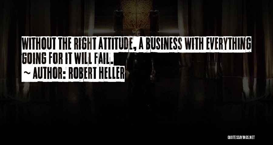Robert Heller Quotes 1649535