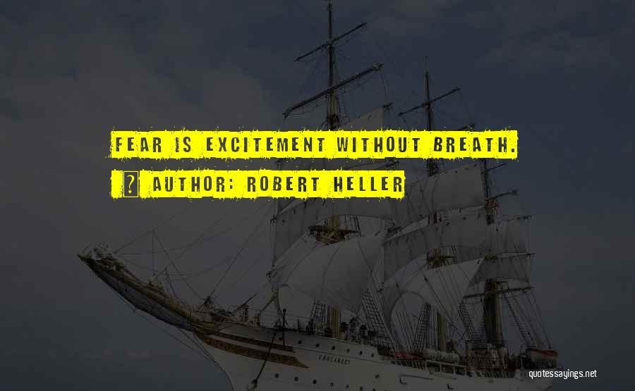 Robert Heller Quotes 1678780
