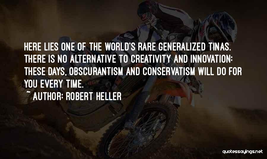 Robert Heller Quotes 2049399