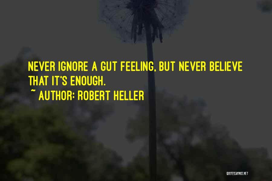 Robert Heller Quotes 2063094