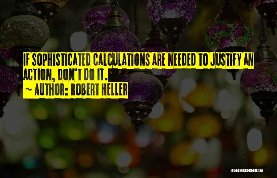 Robert Heller Quotes 325264