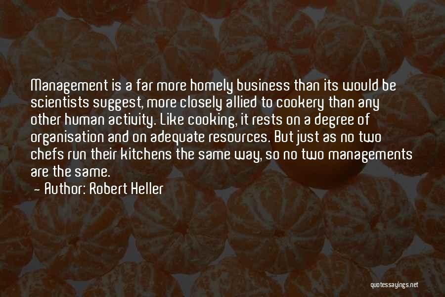 Robert Heller Quotes 365467