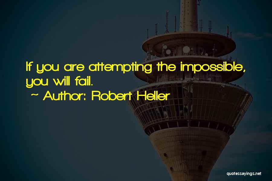 Robert Heller Quotes 401034