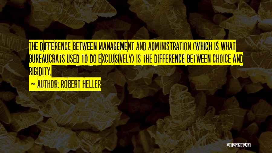 Robert Heller Quotes 593252