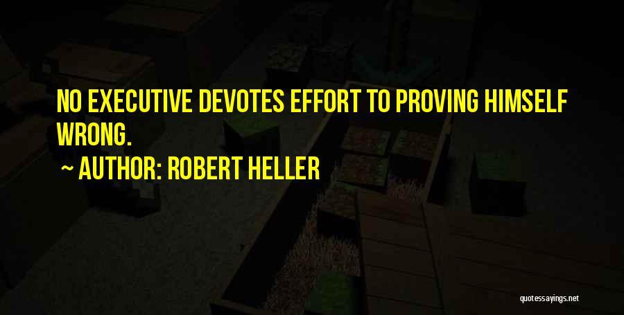 Robert Heller Quotes 630476