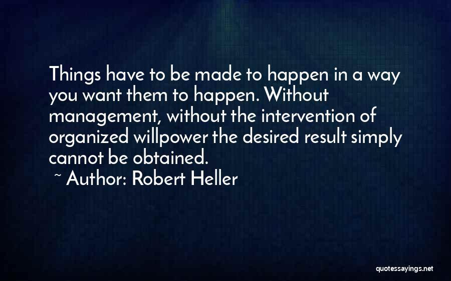 Robert Heller Quotes 695935