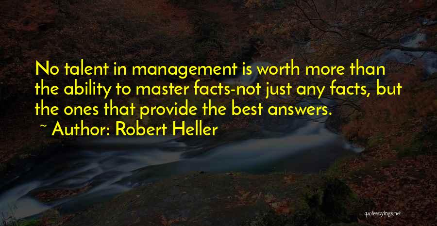 Robert Heller Quotes 765992