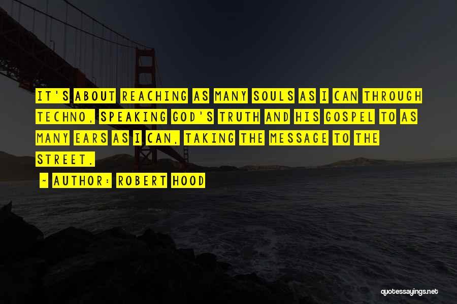 Robert Hood Quotes 172499