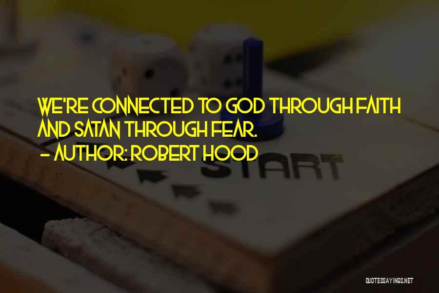 Robert Hood Quotes 1928171