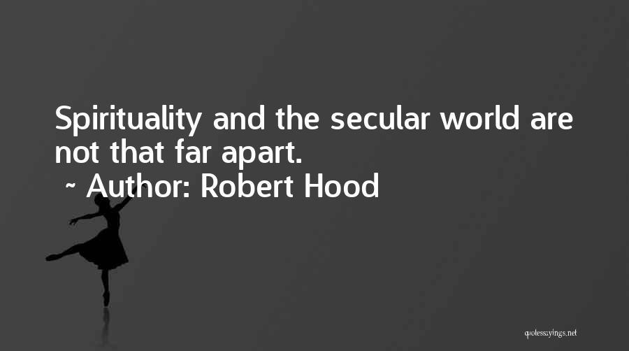 Robert Hood Quotes 2078634