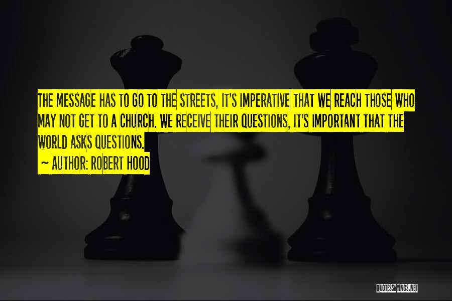 Robert Hood Quotes 767305