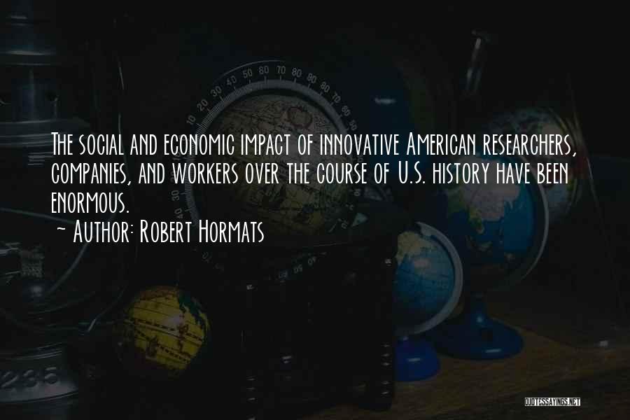 Robert Hormats Quotes 1666175
