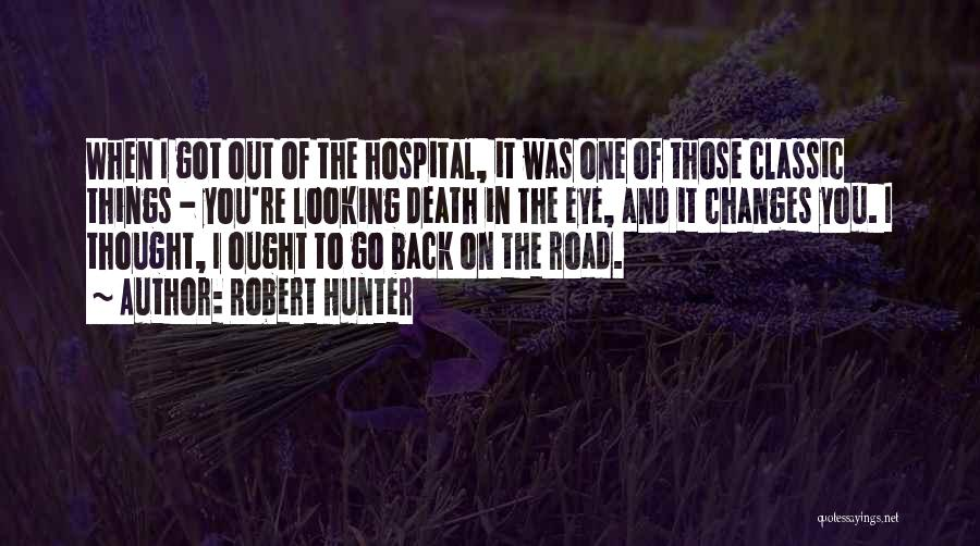 Robert Hunter Quotes 105753