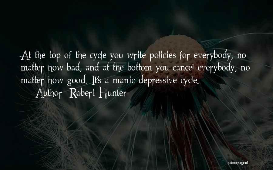 Robert Hunter Quotes 1058071