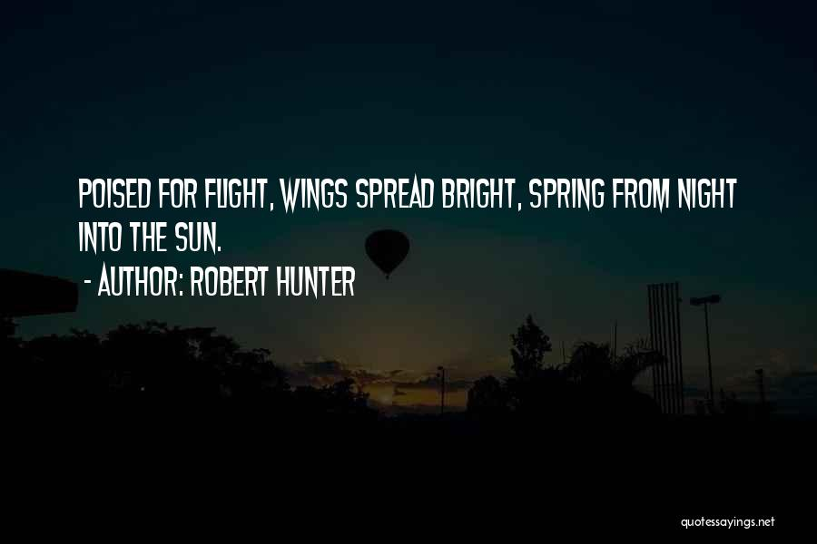 Robert Hunter Quotes 1142775