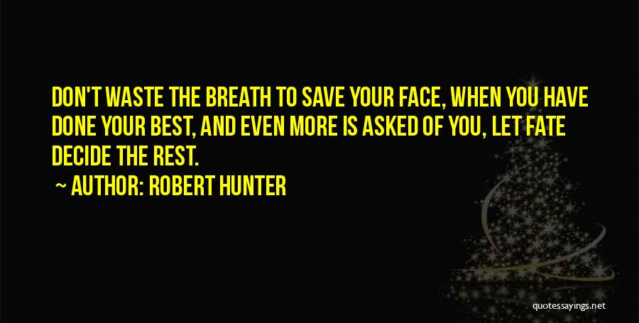 Robert Hunter Quotes 1178340