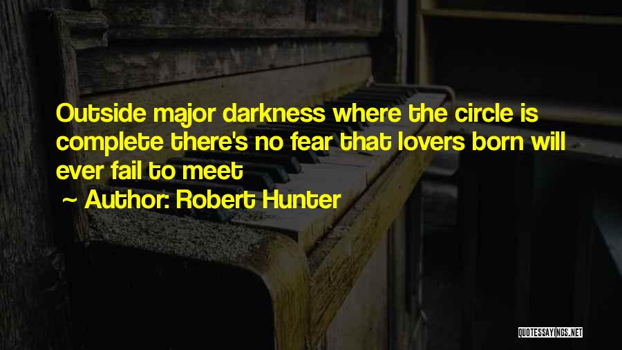 Robert Hunter Quotes 1308096