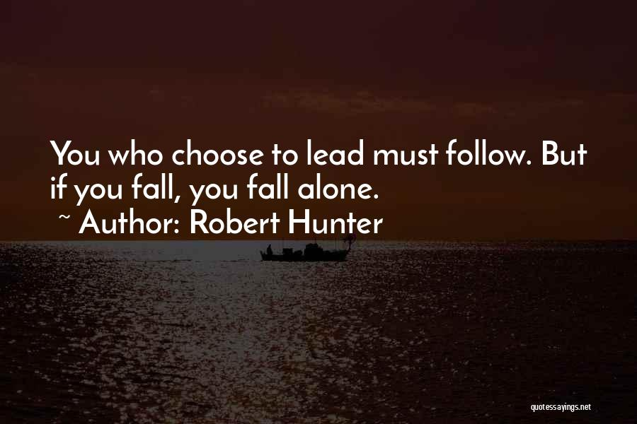 Robert Hunter Quotes 149983