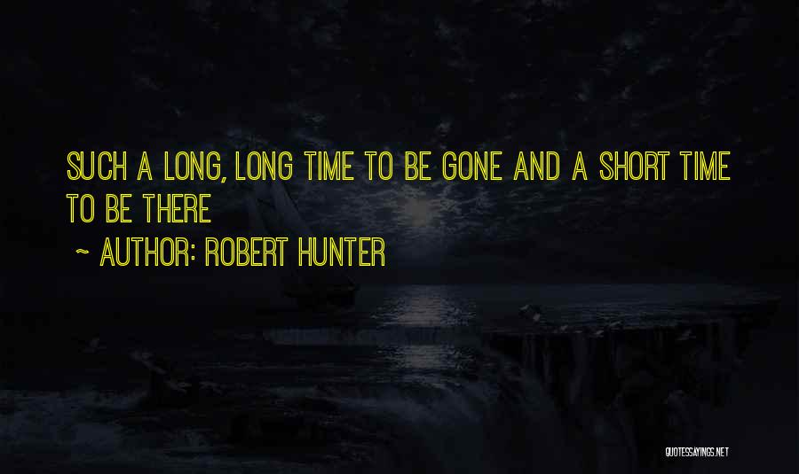Robert Hunter Quotes 1795570