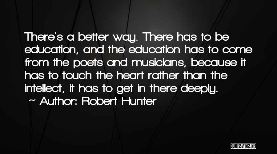 Robert Hunter Quotes 2107557