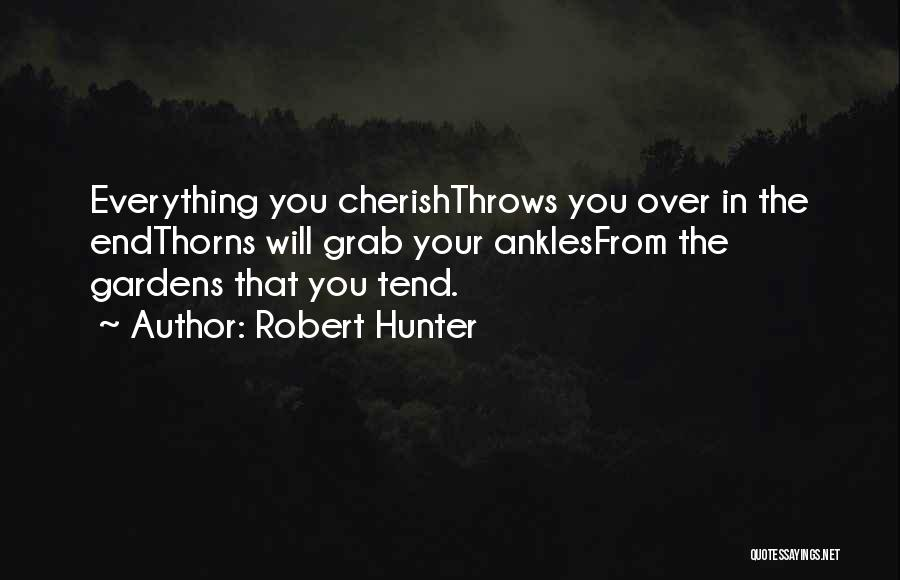 Robert Hunter Quotes 421687